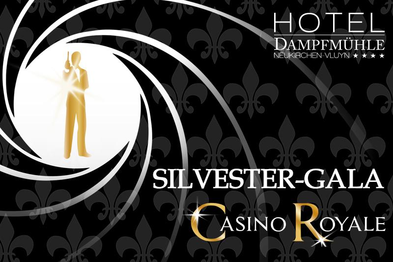 Silvester-Gala Casino Royal - Hotel Dampfmühle Neukirchen-Vluyn
